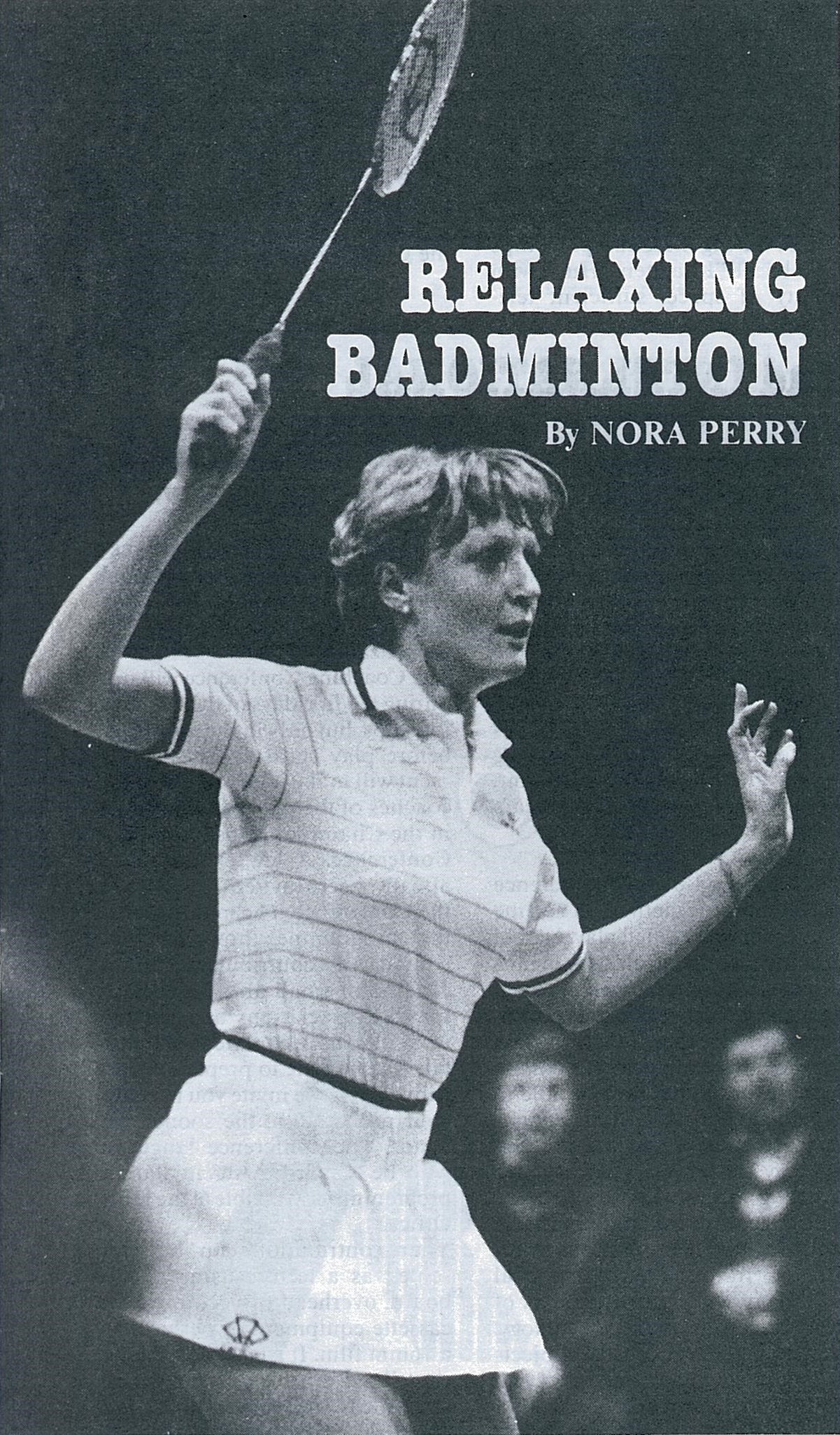 Cover of the book, relaxing badminton by nora perry - wb sep 1982
